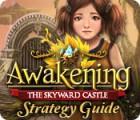 Lade das Flash-Spiel Awakening: The Skyward Castle Strategy Guide kostenlos runter
