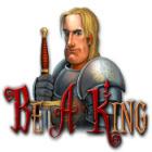 Lade das Flash-Spiel Be a King kostenlos runter