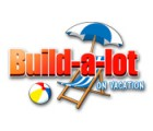 Lade das Flash-Spiel Build-a-lot: On Vacation kostenlos runter