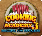 Lade das Flash-Spiel Cooking Academy 3: Recipe for Success kostenlos runter