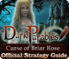 Lade das Flash-Spiel Dark Parables: Curse of Briar Rose Strategy Guide kostenlos runter