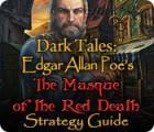 Lade das Flash-Spiel Dark Tales: Edgar Allan Poe's The Masque of the Red Death Strategy Guide kostenlos runter