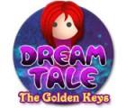 Lade das Flash-Spiel Dream Tale: Die goldenen Schlüssel kostenlos runter