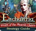 Lade das Flash-Spiel Enchantia: Wrath of the Phoenix Queen Strategy Guide kostenlos runter