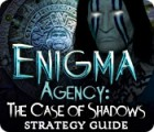 Lade das Flash-Spiel Enigma Agency: The Case of Shadows Strategy Guide kostenlos runter