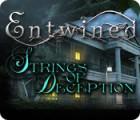 Lade das Flash-Spiel Entwined: Strings of Deception kostenlos runter