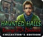 Lade das Flash-Spiel Haunted Halls: Die Rache des Dr. Blackmore Sammleredition kostenlos runter