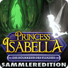 Lade das Flash-Spiel Prinzessin Isabella: Die Rückkehr des Fluches Sammleredition kostenlos runter