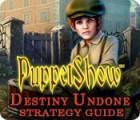 Lade das Flash-Spiel PuppetShow: Destiny Undone Strategy Guide kostenlos runter