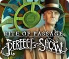 Lade das Flash-Spiel Rite of Passage: The Perfect Show kostenlos runter