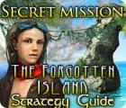 Lade das Flash-Spiel Secret Mission: The Forgotten Island Strategy Guide kostenlos runter