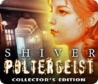 Lade das Flash-Spiel Shiver: Poltergeist Collector's Edition kostenlos runter