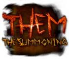 Lade das Flash-Spiel Them: The Summoning kostenlos runter