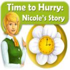 Lade das Flash-Spiel Time to Hurry: Nicole's Story kostenlos runter