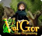 Lade das Flash-Spiel Val'Gor: The Beginning kostenlos runter