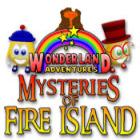 Lade das Flash-Spiel Wonderland Adventures: Mysteries of Fire Island kostenlos runter